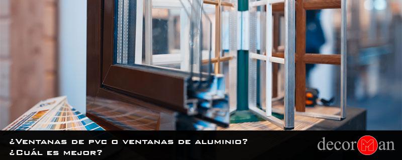 ¿Ventanas de pvc o ventanas de aluminio? ¿Cuál es mejor?
