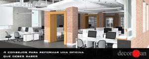 4 consejos para reformar una oficina que debes saber