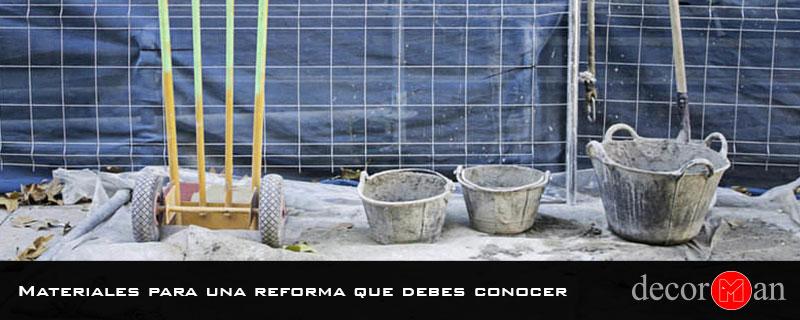 Materiales para una reforma que debes conocer