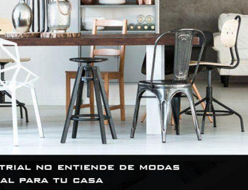 El estilo industrial no entiende de modas | El más atemporal para tu casa