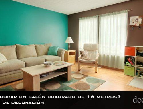 ¿Cómo decorar un salón cuadrado de 16 metros? | Consejos de decoración